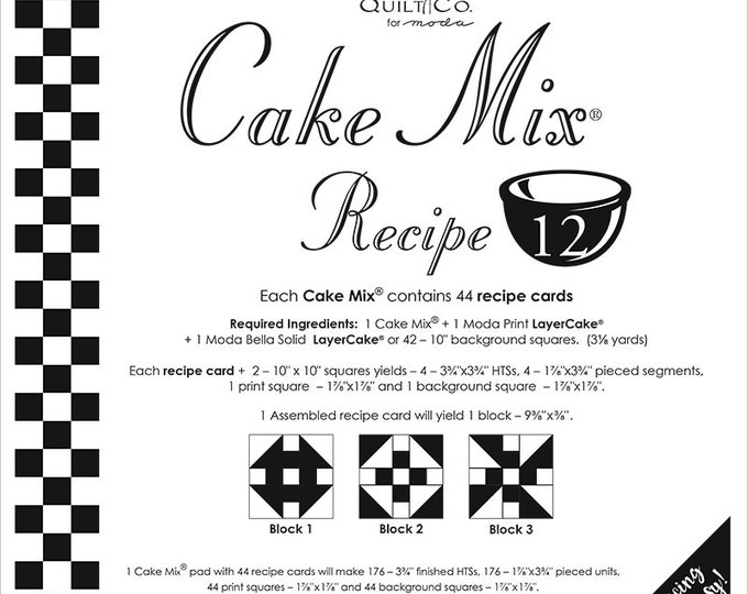 Cake Mix Recipe #12 - Quilt Pattern - Layer Cake Friendly - Miss Rosie's Quilt Company