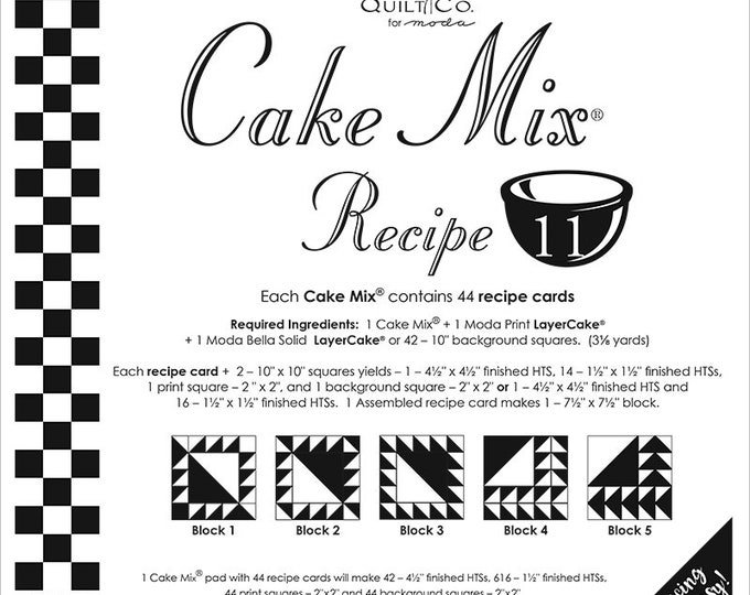 Cake Mix Recipe #11 - Quilt Pattern - Layer Cake Friendly - Miss Rosie's Quilt Company