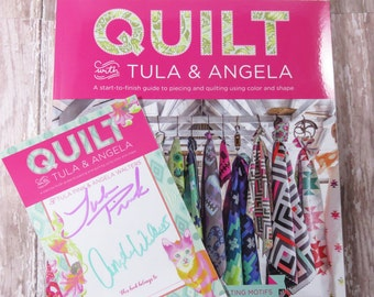 Quilt with Tula & Angela - Tula Pink - Angela Walters - 17 Quilt Patterns - 47 Quilting Motifs - Autographed