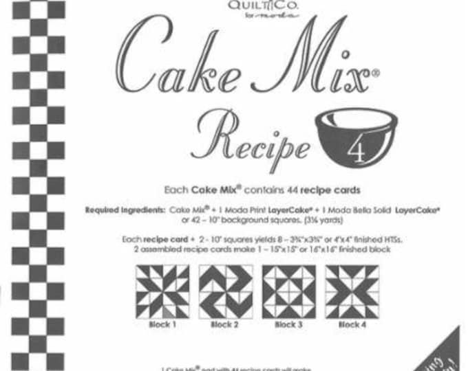 Cake Mix Recipe #4 - Quilt Pattern - Layer Cake Friendly - Miss Rosie's Quilt Company
