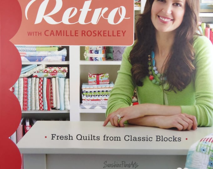 Simply Retro - Fresh Quilts from Classic Blocks - Camille Roskelley - 10914