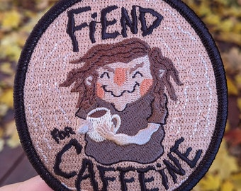 Fiend for Caffeine Coffee Lover Embroidered Iron-On Patch