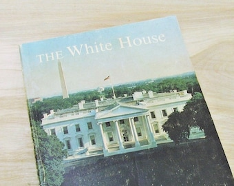 Vintage Book The White House An Historic Guide 1966 White House Book National Geographic White House History Presidents Book White House Art
