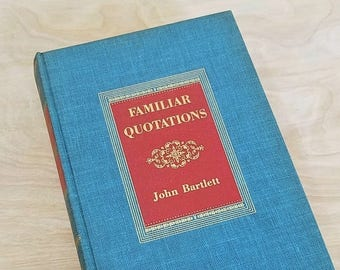 Vintage Book Bartlett's Familiar Quotations John Bartlett Centennial Edition Quote Book Mid Century Book Book of Quotes William Shakespeare