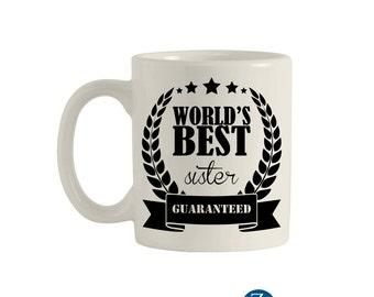 Best sister mug, 11oz. ceramic mug, funny mugs, funny coffee mugs, coffee mugs, unique coffee mugs, custom mug. M00043