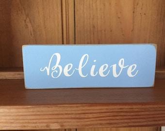 Believe Wooden Block