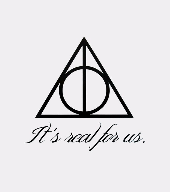 Deathly Hallows Symbol Its Real For Us Quote Etsy