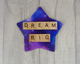 Dream big star sign, Motivational gift, Inspirational quote, Nursery or playroom decor,