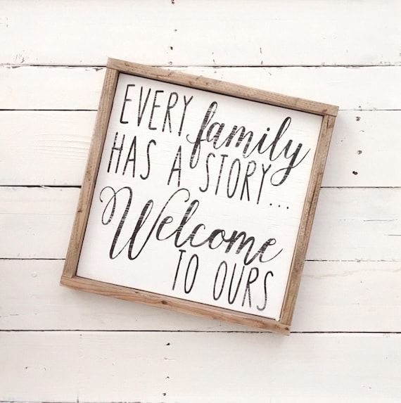 Every Family Has A Story Welcome To Ours Wood Pallet Sign Etsy
