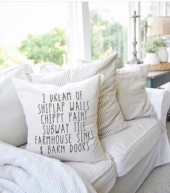 ORIGINAL!!! I dream of shiplap //fixer upper style // throw pillow //SHIPLAP Farmhouse pillow cover