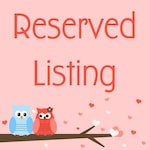 Reserved Listing for Mary Pezzella