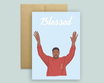 Kanye #blessed Greeting Card (Kanye Card, Hip Hop Card, Pop Culture Card, TLOP)
