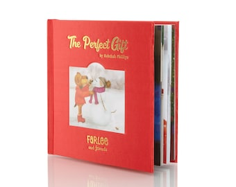 Farlee and Friends - The Perfect Gift - Children's Book - Christmas Story - Cloth Cover - Limited Edition