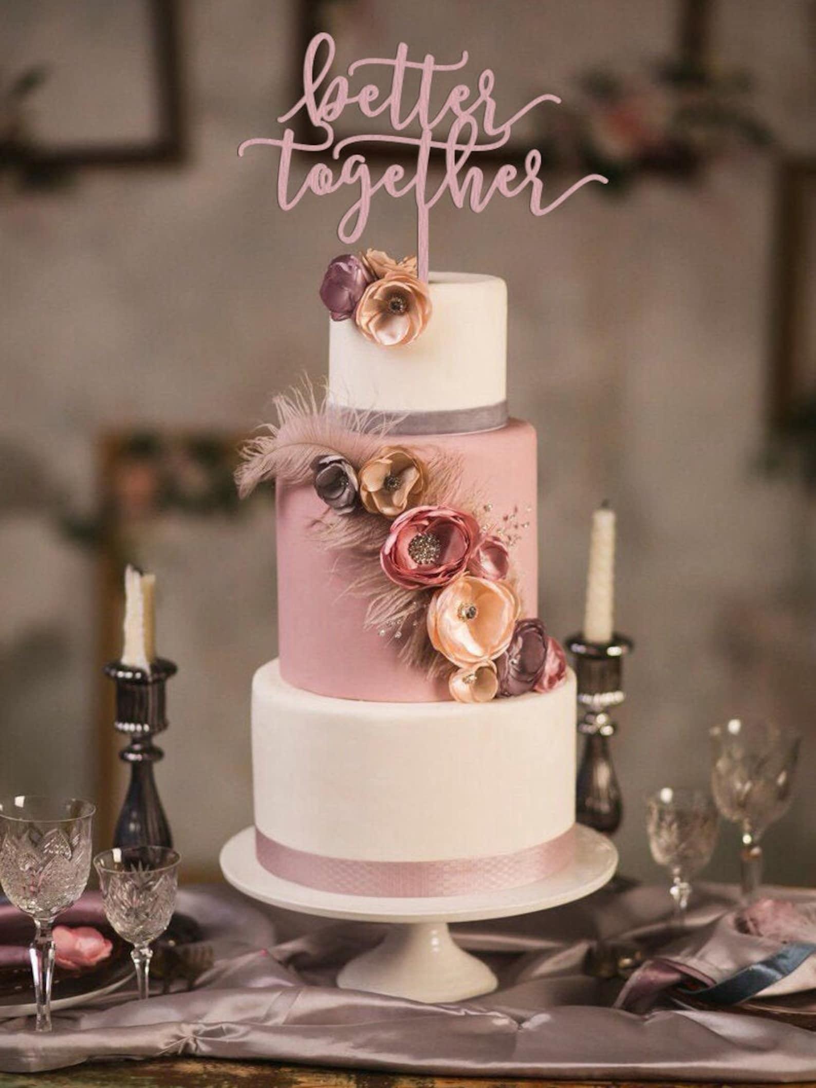 Better together Cake Topper