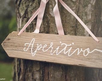 "Wooden ""Aperitivo"" sing / Custom calligraphic old rustic wood sign / Wooden arrow"
