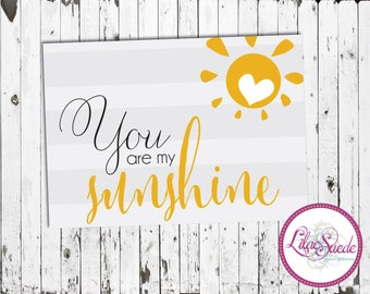 You are my sunshine, wall hanging DIGITAL DOWNLOAD