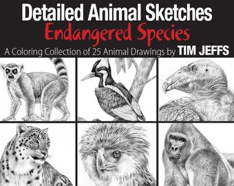 Detailed Animal Sketches Endangered Species. A Coloring Collection by Tim Jeffs