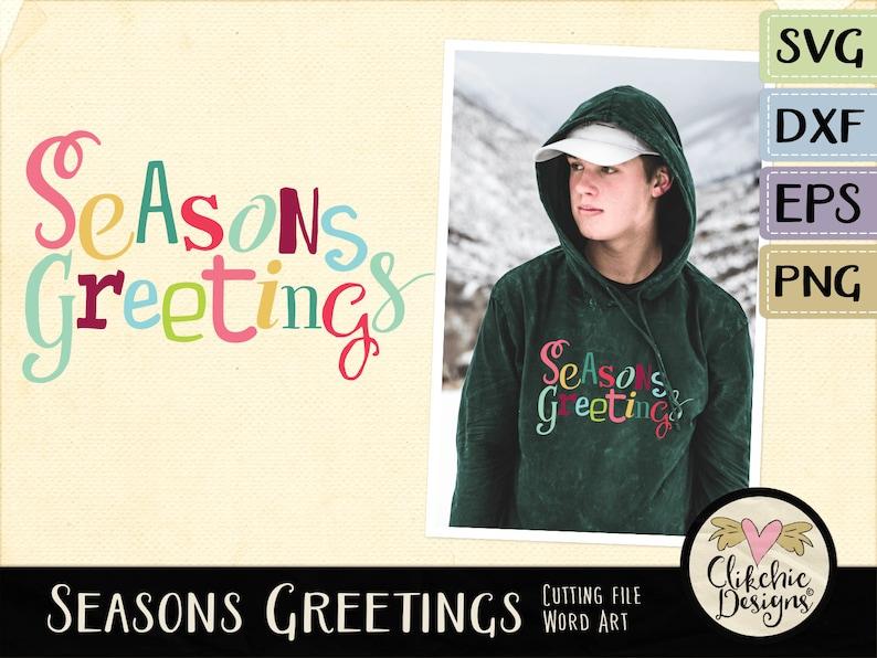 Seasons Greetings SVG Cutting File Christmas SVG Clip Art Cut image 0