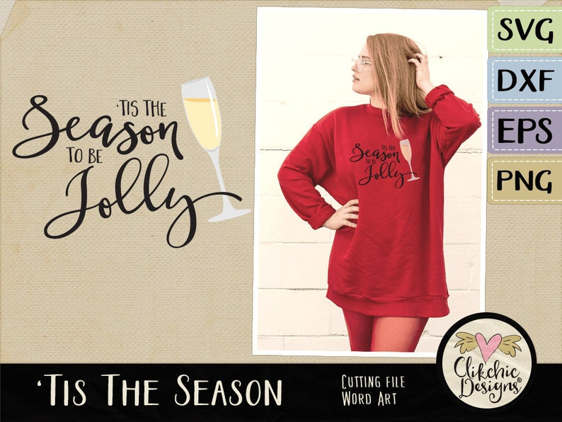 Tis the Season to be Jolly SVG Cutting File Christmas Cutting image 0