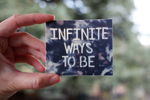 Infinite Ways To Be Sticker