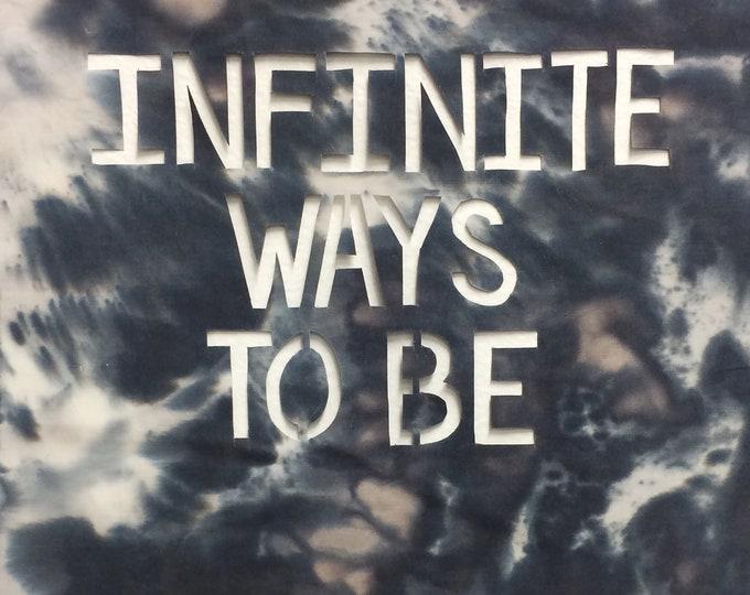 Infinite Ways to Be 8x10 Print