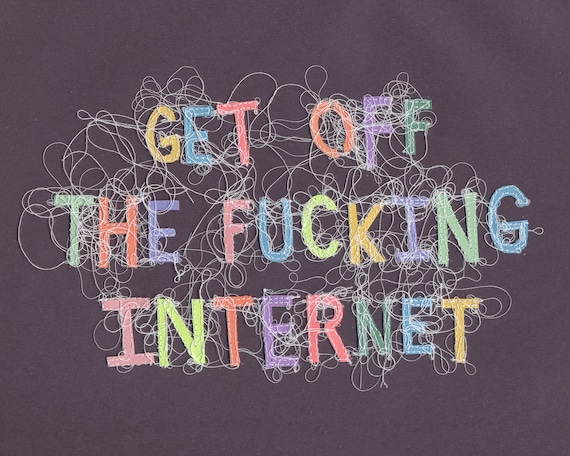 Get Off the Fucking Internet 8x10 Print