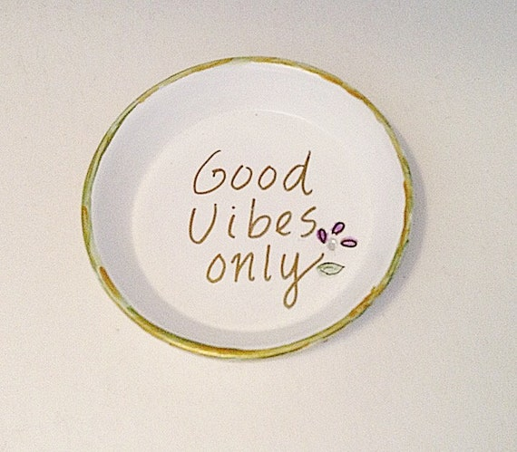 GOOD VIBES - Inspirational Jewelry Dish