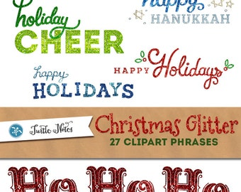 27 Glitter Christmas Holiday Phrases : Digital Overlay Clipart Graphics
