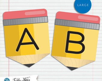 Large Yellow Pencil Back To School  :  Printable Banner All Letters and 0-9 numbers