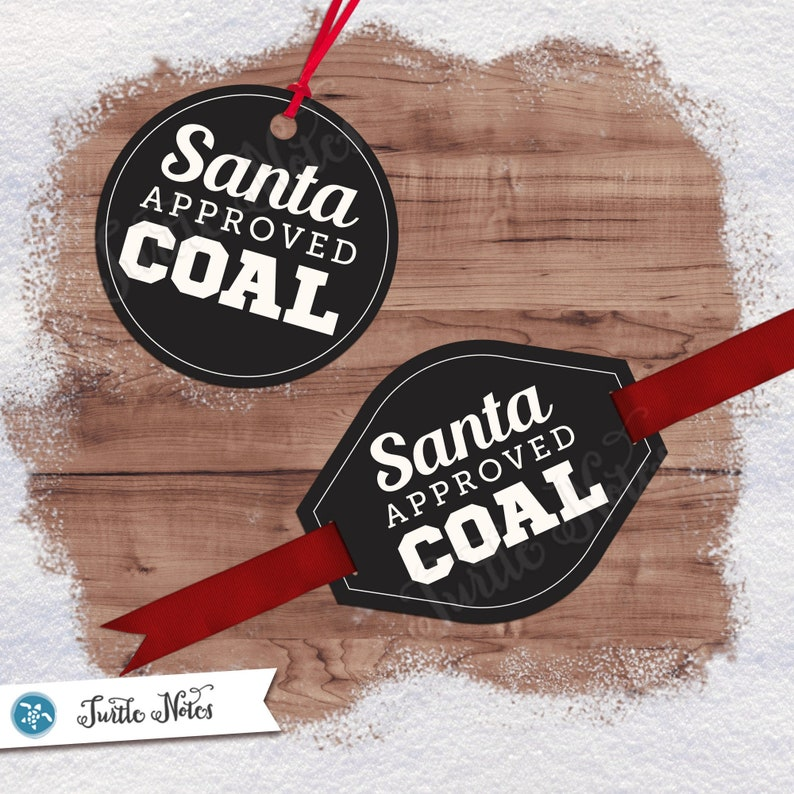 Santa Approved Coal Tag Variation 07  Digital Printable Gift image 0