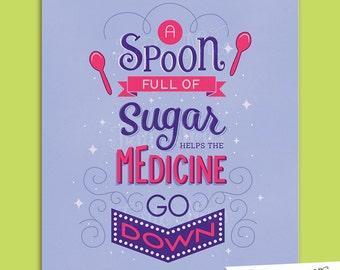 Spoon Full of Sugar Pink & Purple : Hand Lettered Printable 8 x 10 Home Decor, Wall Art Print Quote