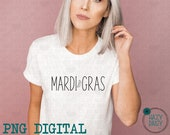 Mardi Gras - Simple Farmhouse - PNG digital download - Sublimation Design