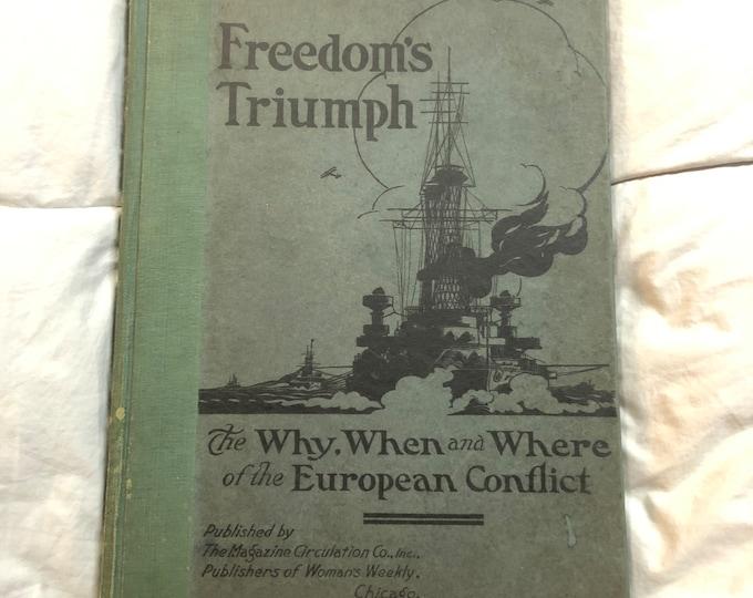 1919 Freedom's Triumph ...European Conflict Book
