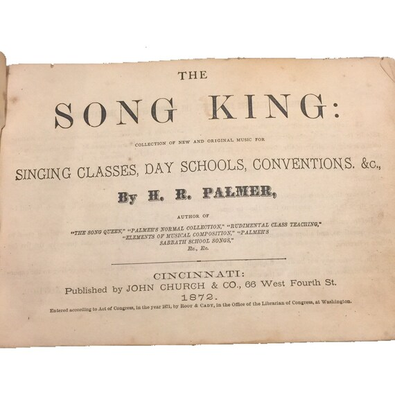 1872 The Song King: Singing Classes by H. R. Palmer