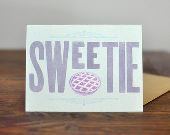 Sweetie Pie, Letterpress Wood Type Birthday Card
