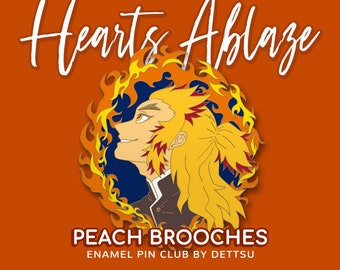 Peach Brooches: Pin Club Special Sale pt. 1 feat. Flame Aniki