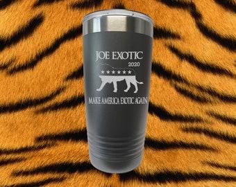 Tiger King Laser Engraved 20 Oz Insulated Tumbler