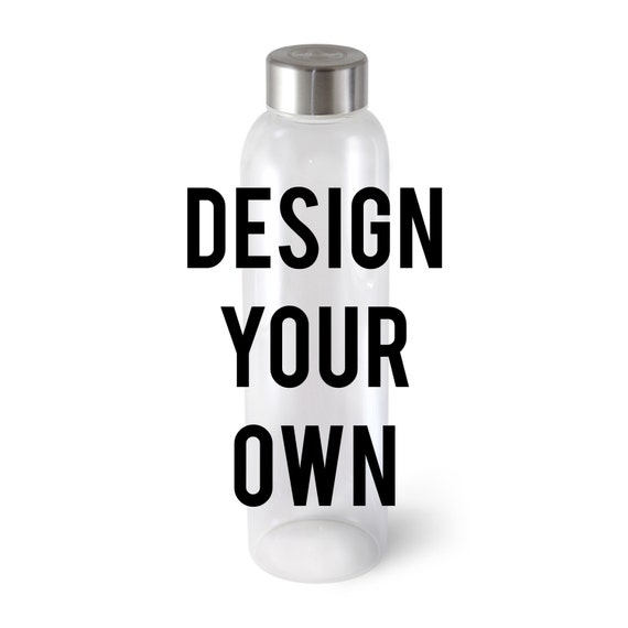 Custom Glass Water Bottle Choose Your Design Design Your Own Etsy
