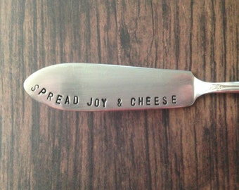 """Cheese knives, handstamped knives, """"Spread Joy & Cheese"""" cheese spreaders, Holiday sayings, Neighbor gifts, Perfect for holiday parties,"""