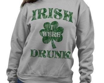 21351d242 Irish i was drunk