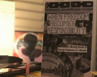 When Freedom Becomes Responsibility: Collecting Stories of Xican@ Resistance in Colorado