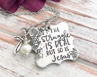 The Struggle Is Real But So Is Jesus Faith Inspired Cute Funny Necklace Christian Necklace Floral Rose Cross Unique Gift For Her