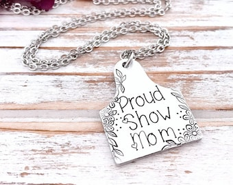 Proud Show Mom Cattle Tag Cow Ear Rancher Wife Mom Mother Momma Mother's Day Gift Personalized Ag Fair Livestock Showing For Her Necklace