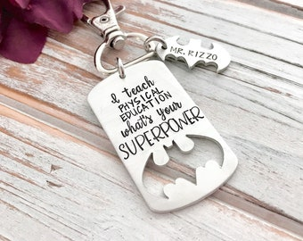 I Teach Physical Education What Is Your Superpower Teacher Appreciation Keychain End Of Year Principal Counselor Educator Gift