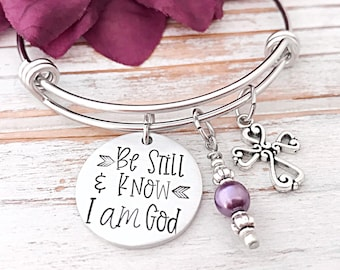 Be Still And Know That I am God - Psalm 46:10 - Scripture - Faith Gift - Bible Verse - For Her - Hand Stamped Expandable Bangle Bracelet