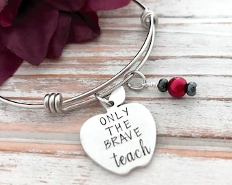 Only The Brave Teach Red Apple Bangle Charm Bracelet Gift For Teacher Appreciation Day School From Student Paraeducator Principal