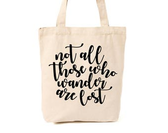 Not all who wander are lost, market tote, canvas bag, reusable tote, reusable canvas bag, tote bag, grocery bag