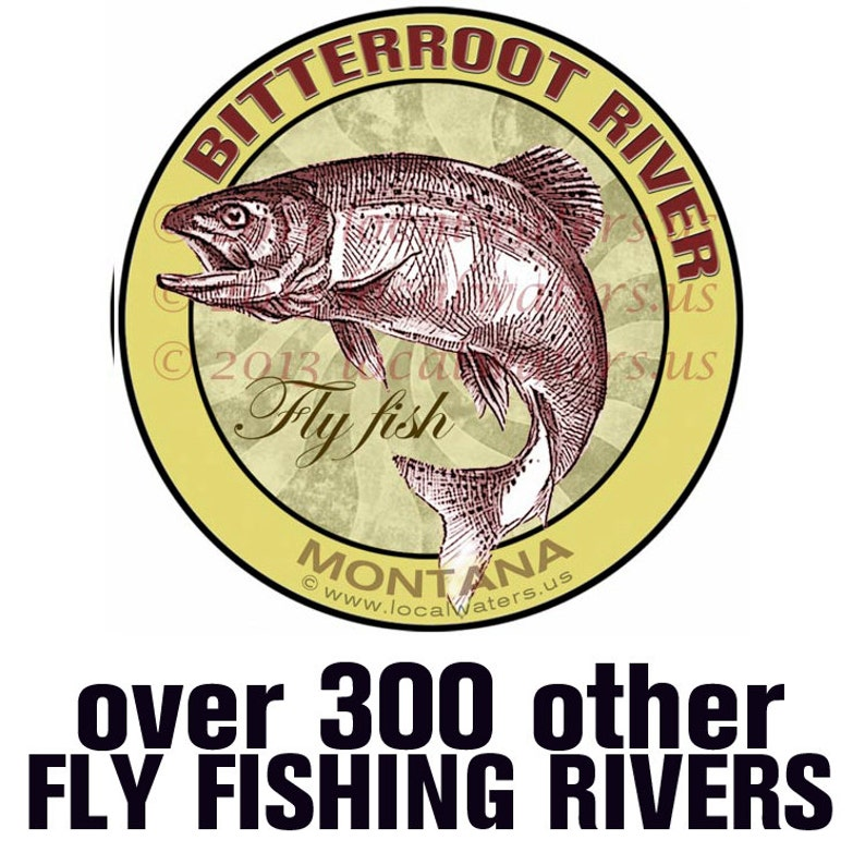 Yellowstone River Fly Fishing Montana Sticker  Decal Guaranteed not to fade for 3 years Fishing Gift Fly Fishing Gift