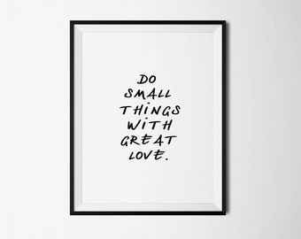 Inspirational print, inspirational quote, printable quote, digital quotes, small things print, wall decor, motivational print