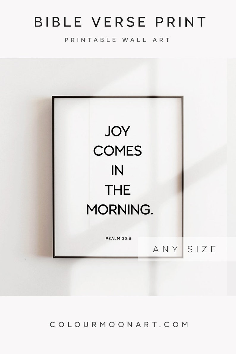 Bible Verse Print Joy Comes In The Morning Printable Bible Etsy